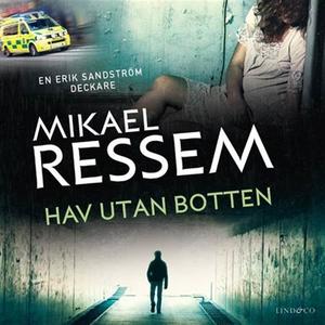 Hav utan botten (ljudbok) av Mikael Ressem