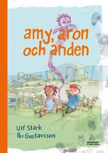 Amy, Aron och anden (e-bok) av Ulf Stark