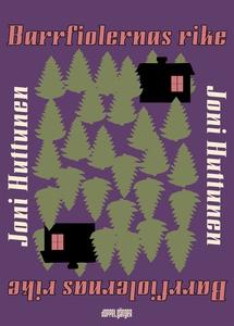 Barrfiolernas rike (e-bok) av Joni Huttunen