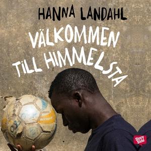 Välkommen till Himmelsta (ljudbok) av Hanna Lan