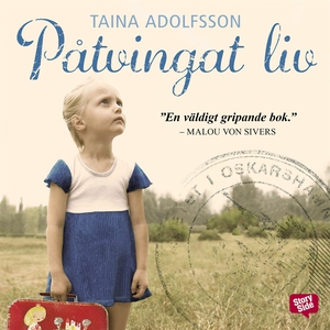 Påtvingat liv (ljudbok) av Taina Adolfsson, Ain