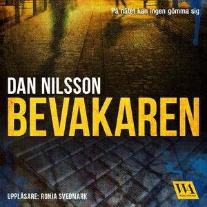 Bevakaren (ljudbok) av Dan Nilsson