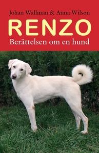 Renzo Berättelsen om  en hund (e-bok) av Johan