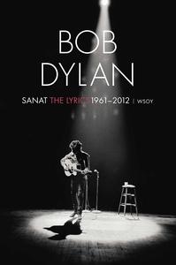 Sanat 1961-2012 (e-bok) av Bob Dylan