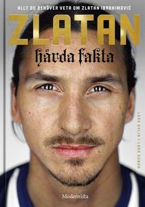 Zlatan: Hårda fakta (e-bok) av Lars Nylin