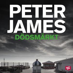 Dödsmärkt (ljudbok) av Peter James