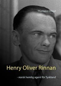 Henry Oliver Rinnan - norsk hemlig agent för Ty