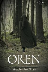 Oren (e-bok) av Maria Fogelberg Nelson