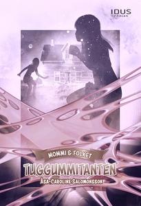 Tuggummitanten (e-bok) av Åsa-Caroline Salomons