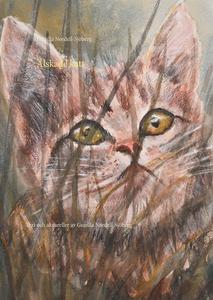Älskade katt: Text och akvareller av Gunilla No