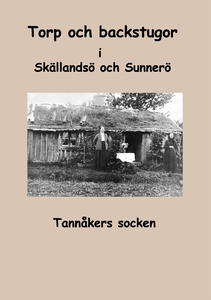 Torp och backstugor i Skällandsö och Sunnerö: T