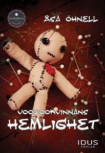 Voodookvinnans hemlighet (e-bok) av Åsa Öhnell