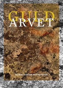 Guldarvet (e-bok) av Marie-Louise Petterson