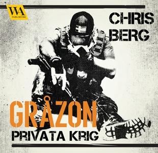 Gråzon (ljudbok) av Chris Berg