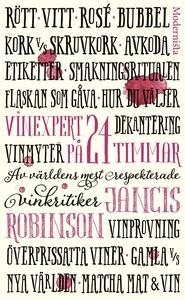 Vinexpert på 24 timmar (e-bok) av Jancis Robins