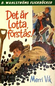 Lotta 1 - Det är Lotta, förstås! (e-bok) av Mer