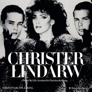 This is my life (ljudbok) av Christer Lindarw