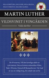Vildsvinet i vingården : valda skrifter (e-bok)