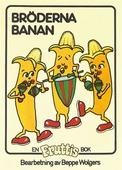 Fruttisarna - Bröderna Banan
