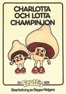 Fruttisarna - Charlotta och Lotta Champinjon (e