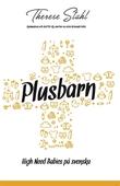 Plusbarn - High Need Babies på svenska