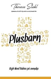 Plusbarn - High Need Babies på svenska (e-bok)