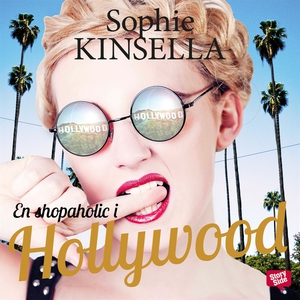 En shopaholic i Hollywood (ljudbok) av Sophie K