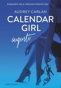 Calendar Girl : Augusti (e-bok) av Audrey Carla