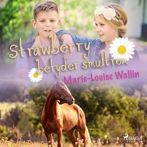 Strawberry betyder smultron (ljudbok) av Marie-