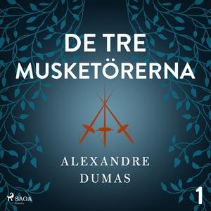 De tre musketörerna 1 (ljudbok) av Alexandre Du