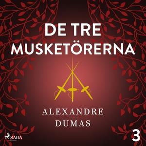De tre musketörerna 3 (ljudbok) av Alexandre Du