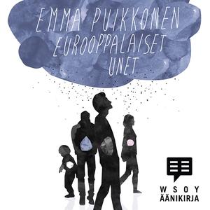 Eurooppalaiset unet (ljudbok) av Emma Puikkonen
