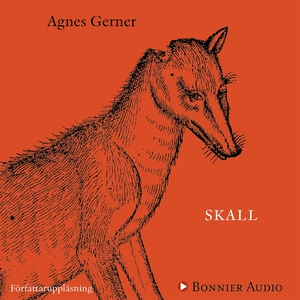 Skall (ljudbok) av Agnes Gerner