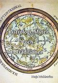 Astrologi, Myter och Traditioner