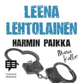 Harmin paikka - Maria Kallio 2