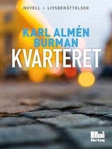 Kvarteret (e-bok) av Karl Almén Burman