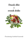 Dansk dikt i svensk dräkt