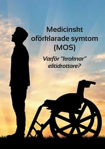 Medicinskt oförklarade symtom (MOS) (e-bok) av
