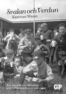 Svalan och Verdun: Ett reportage om Göteborg oc