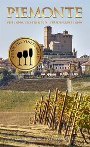 Piemonte : vinerna, distrikten, producenterna (