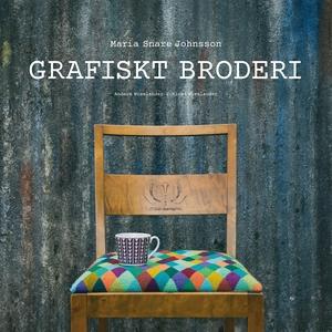 Grafiskt broderi (e-bok) av Maria Snare Johanss