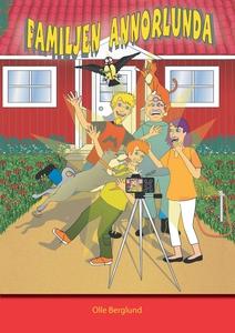 Familjen annorlunda (e-bok) av Olle Berglund