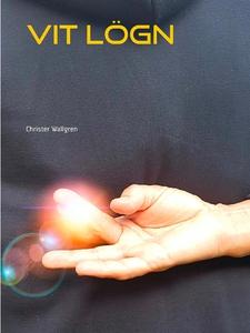 Vit lögn: Deckarroman (e-bok) av Christer Wallg