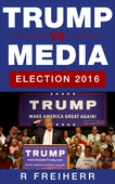 Trump vs Media: Election 2016