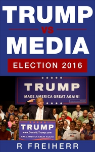 Trump vs Media: Election 2016 (e-bok) av Reinho