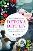 Detoxa ditt liv