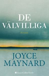 De välvilliga (e-bok) av Joyce Maynard
