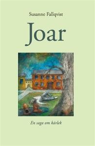 Joar (e-bok) av Susanne Fallqvist