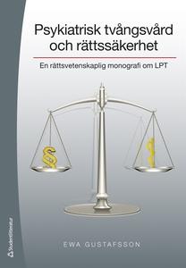 Psykiatrisk tvångsvård och rättssäkerhet (e-bok