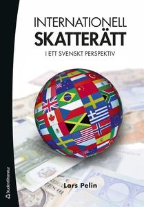 Internationell skatterätt (e-bok) av Lars Pelin